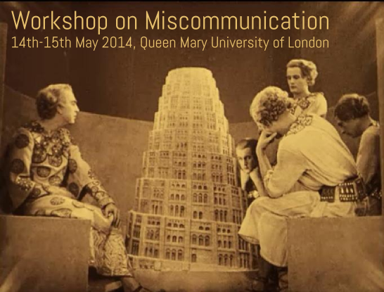 Miscommunication Flyer: The Babel scene From Metropolis (see http://www.youtube.com/watch?v=dlfvBgBDpm0)